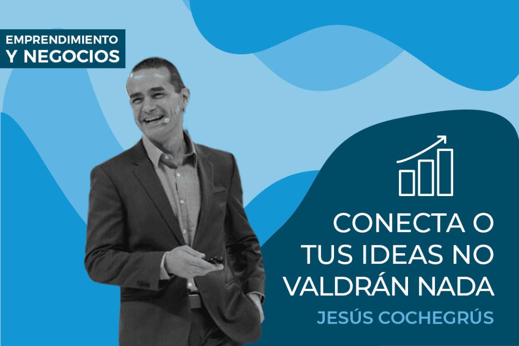 Jesús Cochegrús