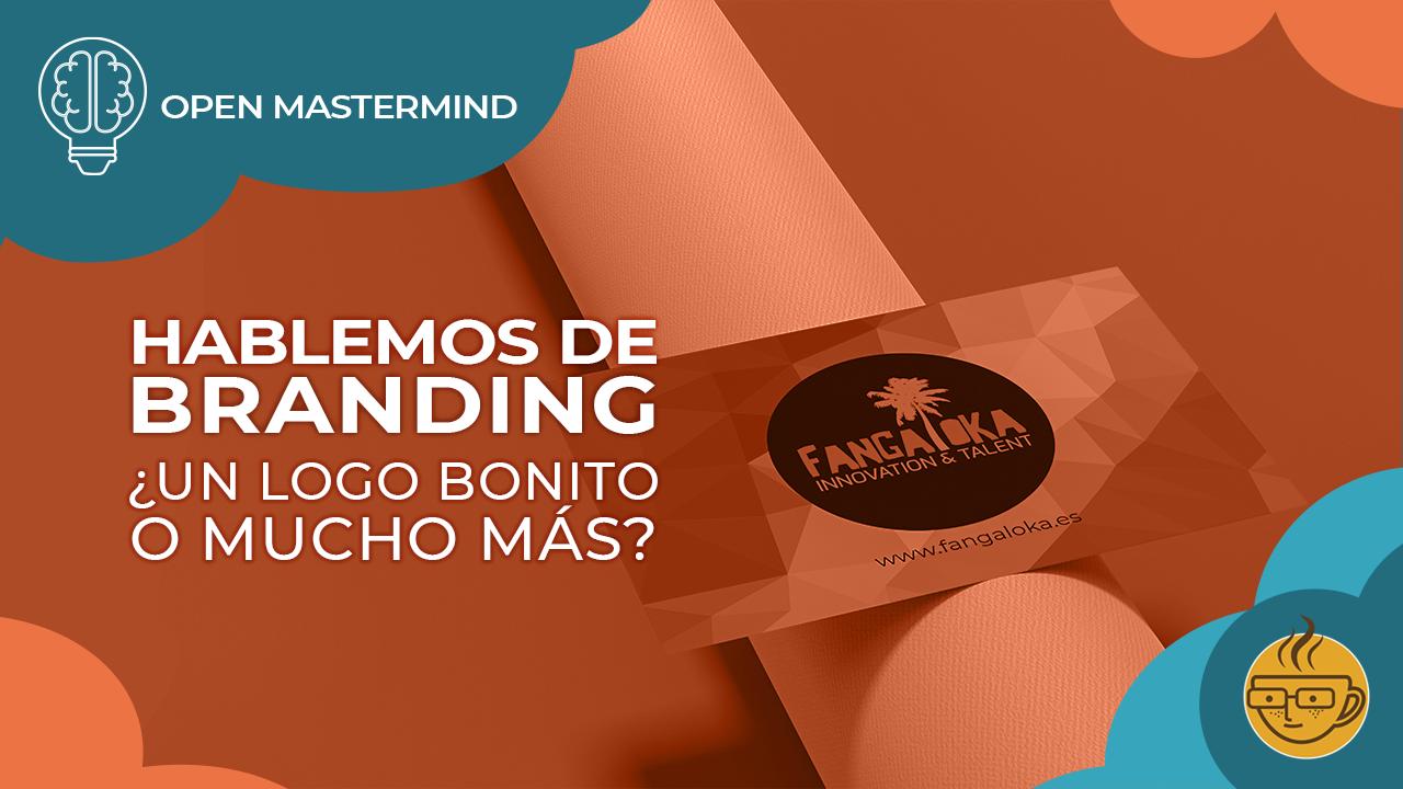 HABLEMOS DE BRANDING - Coworking Online